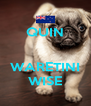 QUIN   WARETINI WISE - Personalised Poster A4 size