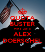 QUOTA BUSTER MAY 2015 ALEX DOERSCHEL - Personalised Poster A4 size