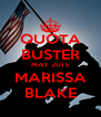 QUOTA BUSTER MAY 2015 MARISSA BLAKE - Personalised Poster A4 size