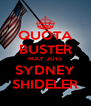 QUOTA BUSTER MAY 2015 SYDNEY SHIDELER - Personalised Poster A4 size