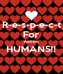 R-e-s-p-e-c-t For Autism HUMANS!!  - Personalised Poster A4 size