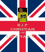 R.I.P CHRISTIAN LEE LOVE YA XX !  - Personalised Poster A4 size