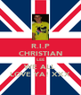 R.I.P CHRISTIAN LEE WE ALL LOVE YA! XXX - Personalised Poster A4 size