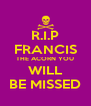 R.I.P FRANCIS THE ACORN YOU WILL BE MISSED - Personalised Poster A4 size