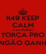 R49 KEEP CALM E DOMINGO TORÇA PRO MENGÃO GANHAR - Personalised Poster A4 size