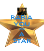 RABIA YOU ARE A STAR - Personalised Poster A4 size