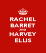 RACHEL BARRET AND HARVEY ELLIS - Personalised Poster A4 size