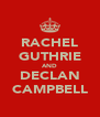 RACHEL GUTHRIE AND DECLAN CAMPBELL - Personalised Poster A4 size
