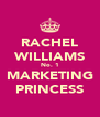 RACHEL WILLIAMS No. 1 MARKETING PRINCESS - Personalised Poster A4 size