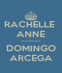 RACHELLE  ANNE -------------- DOMINGO ARCEGA - Personalised Poster A4 size