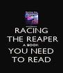 RACING  THE REAPER A BOOK  YOU NEED TO READ - Personalised Poster A4 size