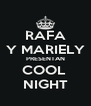 RAFA Y MARIELY PRESENTAN COOL  NIGHT - Personalised Poster A4 size