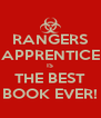 RANGERS APPRENTICE IS THE BEST BOOK EVER! - Personalised Poster A4 size