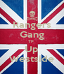 Rangers Gang TF  Up Westside - Personalised Poster A4 size