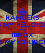 RANGERS IS MY RELIGION AND IBROX IS MY CHURCH - Personalised Poster A4 size