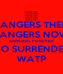 RANGERS THEN RANGERS NOW RANGERS FOREVER NO SURRENDER WATP - Personalised Poster A4 size