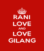 RANI LOVE AND LOVE GILANG - Personalised Poster A4 size