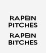 RAPEIN PITCHES  RAPEIN BITCHES - Personalised Poster A4 size