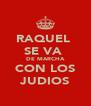 RAQUEL  SE VA  DE MARCHA CON LOS JUDIOS - Personalised Poster A4 size
