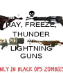 RAY, FREEZE, THUNDER AND LIGHTNING GUNS - Personalised Poster A4 size