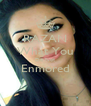 RAZAN What You Do Not Enmored  - Personalised Poster A4 size