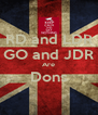 RD and LDR GO and JDR Are Dons  - Personalised Poster A4 size