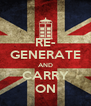 RE- GENERATE AND CARRY ON - Personalised Poster A4 size