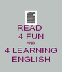 READ  4 FUN AND 4 LEARNING ENGLISH - Personalised Poster A4 size
