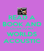 READ A BOOK AND LISTEN TO MY WORLDS ACOUSTIC - Personalised Poster A4 size