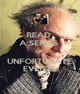 READ  A SERIES  OF UNFORTUNATE EVENTS - Personalised Poster A4 size