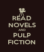 READ NOVELS AND PULP FICTION - Personalised Poster A4 size