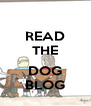 READ THE  DOG BLOG - Personalised Poster A4 size