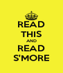 READ THIS AND READ S'MORE - Personalised Poster A4 size