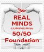 REAL MINDS COMPROMISE 50/50 Foundation - Personalised Poster A4 size
