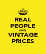REAL PEOPLE AND VINTAGE PRICES - Personalised Poster A4 size