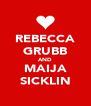 REBECCA GRUBB AND MAIJA SICKLIN - Personalised Poster A4 size