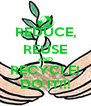 REDUCE, REUSE AND RECYCLE! DO IT!!! - Personalised Poster A4 size