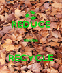 REDUCE  REUSE  RECYCLE - Personalised Poster A4 size