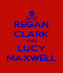 REGAN CLARK AND LUCY MAXWELL - Personalised Poster A4 size