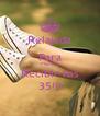 Relajada Para Mañana Recibir los 35!!! - Personalised Poster A4 size