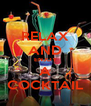 RELAX AND ENJOY A COCKTAIL - Personalised Poster A4 size