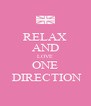RELAX AND LOVE ONE  DIRECTION - Personalised Poster A4 size