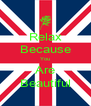 Relax Because You Are Beautiful - Personalised Poster A4 size