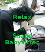 Relax  It's Snape Babysitter - Personalised Poster A4 size