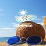 RELAX IT'S SUMMER   - Personalised Poster A4 size