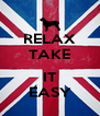 RELAX TAKE  IT EASY - Personalised Poster A4 size