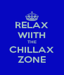 RELAX WIITH THE CHILLAX ZONE - Personalised Poster A4 size