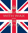 RELAX WITH WAX AND BURN PARTYLITE - Personalised Poster A4 size