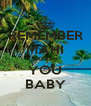 REMEMBER MAHI LOVES YOU BABY - Personalised Poster A4 size