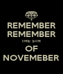 REMEMBER REMEMBER THE 5TH OF NOVEMEBER - Personalised Poster A4 size